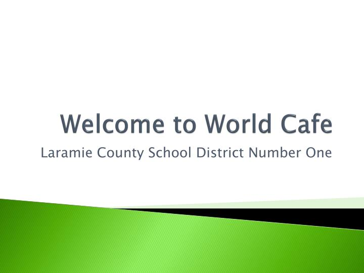 welcome to world cafe n.