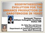 biosynthesizing evolution for the enhance production of carotenoids in yeast