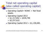 total net operating capital also called operating capital