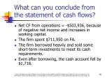 what can you conclude from the statement of cash flows