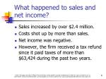 what happened to sales and net income