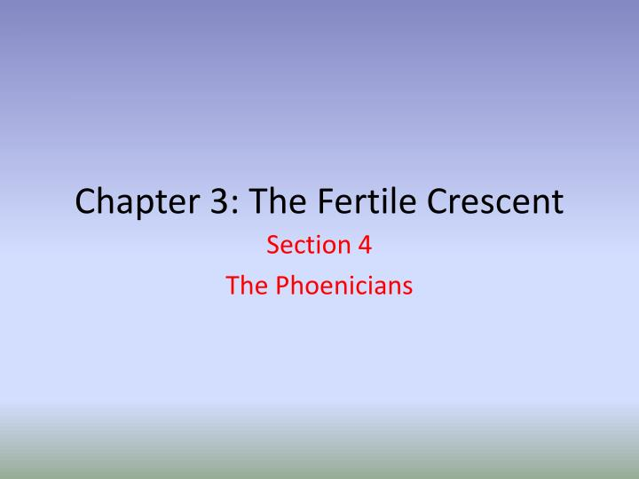 chapter 3 the fertile crescent n.