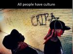 all people have culture