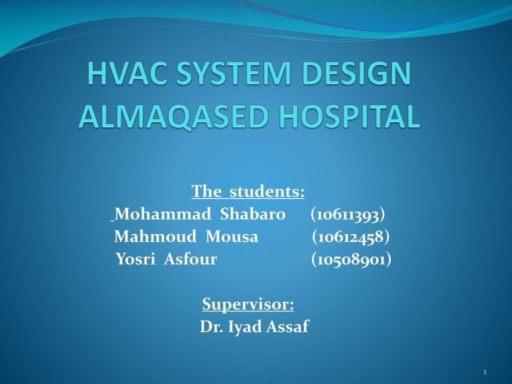 Ppt Hvac System Design Almaqased Hospital Powerpoint Presentation P Id Drawing N