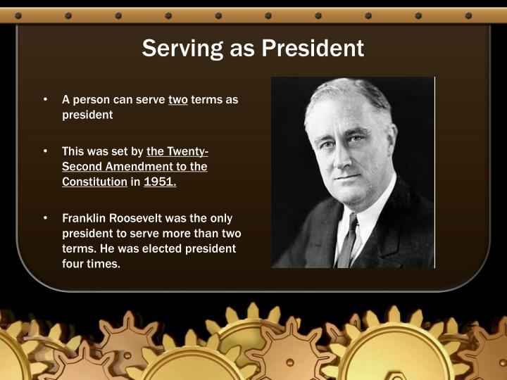 Serving as President
