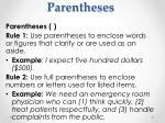 parentheses