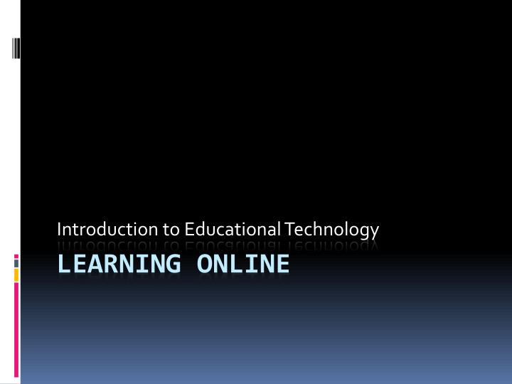introduction to educational technology n.