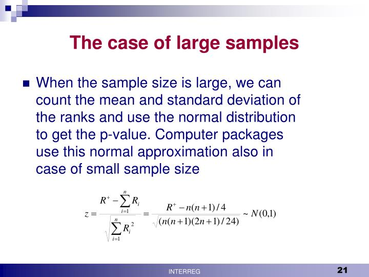 The case of large samples
