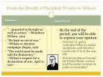 from the mouth of president woodrow wilson