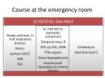 course at the emergency room2