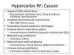 hypercarbic rf causes