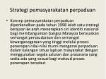 strategi pemasyarakatan perpaduan