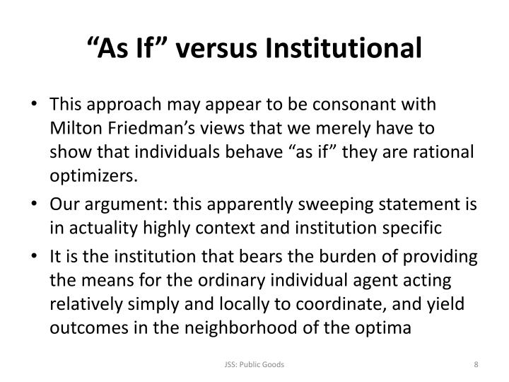 """As If"" versus Institutional"