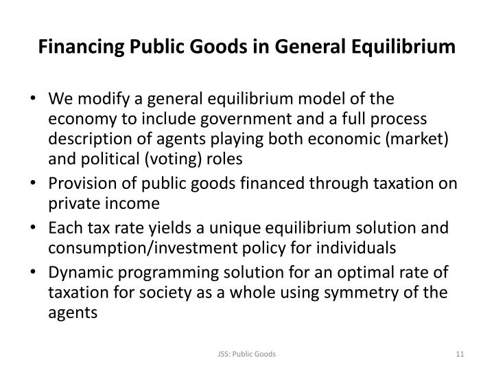 Financing Public Goods in General Equilibrium