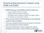 assessing macroeconomic impacts using e3me and e3mg