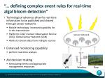 defining complex event rules for real time algal bloom detection