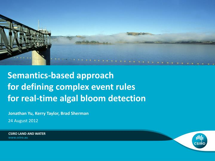 semantics based approach for defining complex event rules for real time algal bloom detection n.