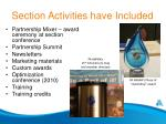 section activities have included