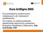 kurs artsigns 2005