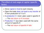 the effect of real wage of capital specific factor