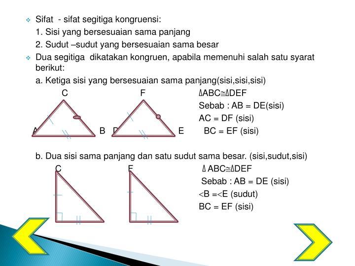 Sifat  - sifat segitiga kongruensi: