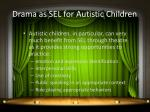 drama as sel for autistic children