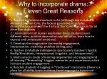 why to incorporate drama eleven great reasons