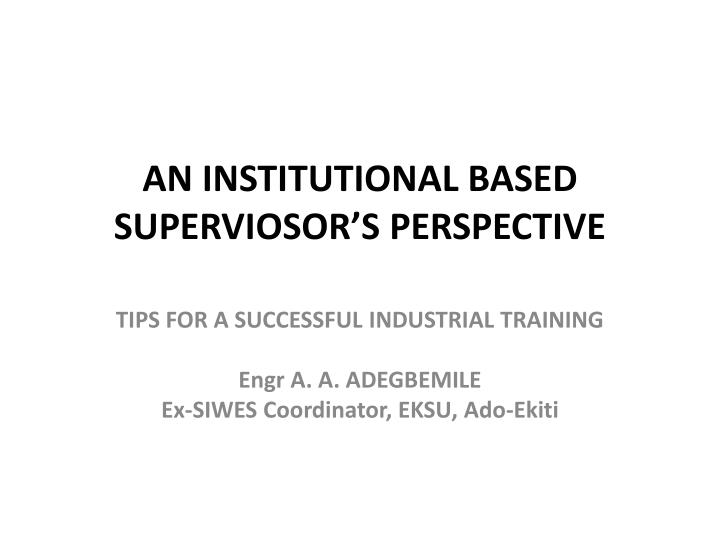 an institutional based superviosor s perspective n.