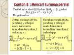 contoh 8 mencari turunan parsial