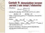 contoh 9 menunjukkan turunan parsial f ada tetapi f diskontinu