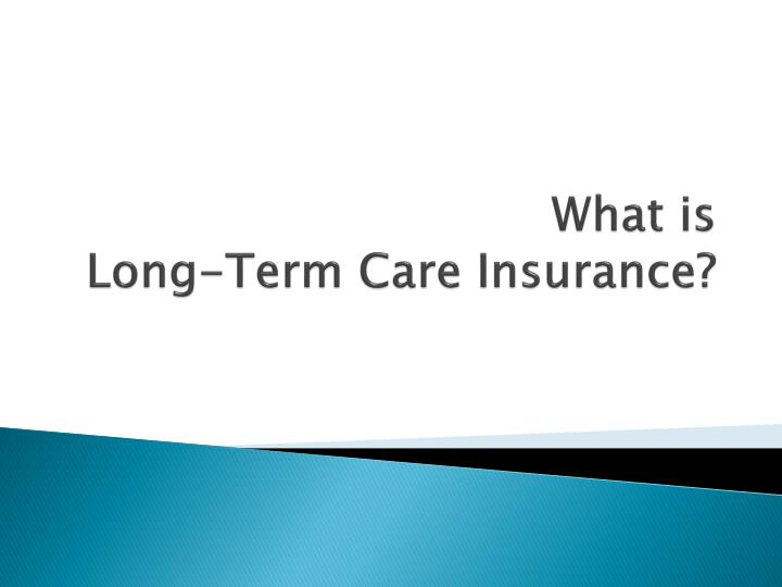 what is long term care insurance n.
