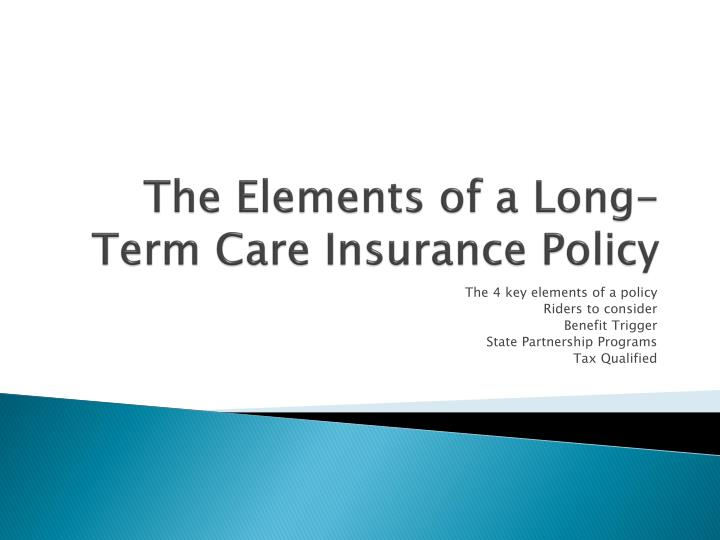 the elements of a long term care insurance policy n.