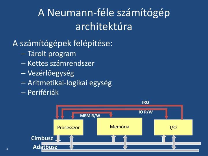 A neumann f le sz m t g p architekt ra