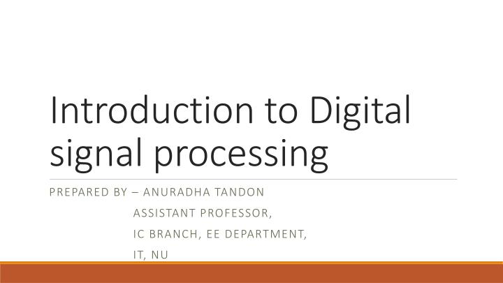 introduction to digital signal processing n.