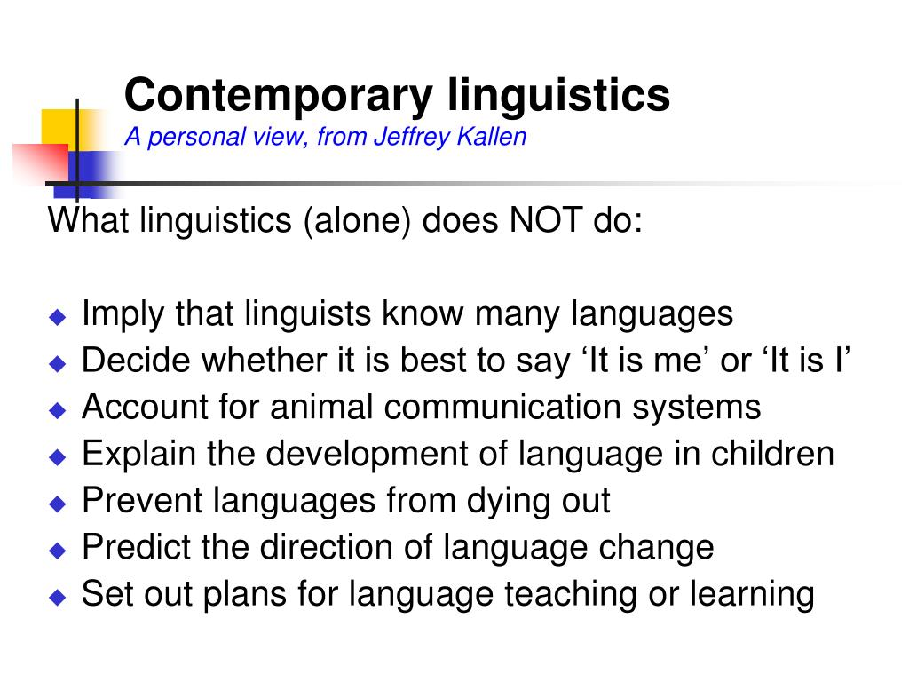 contemporary linguistics a personal view from jeffrey kallen n.