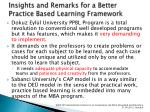 insights and remarks for a b etter p ractice b ased l earning f ramework2