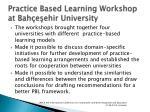 practice based learning workshop at bah e ehir university1