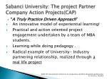 sabanci university the project partner company action projects cap