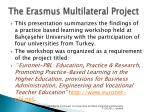 the erasmus multilateral project