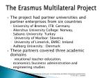 the erasmus multilateral project1