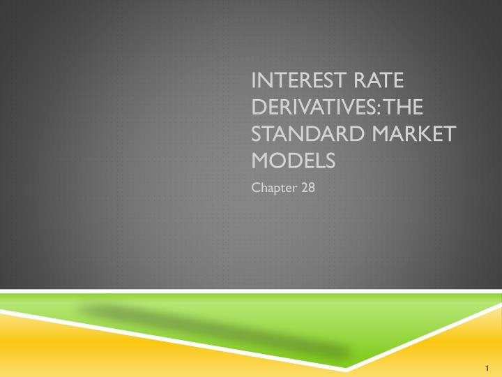 interest rate derivatives the standard market models n.