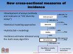 new cross sectional measures of incidence