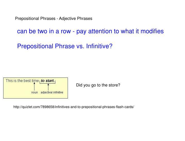 Prepositional Phrases - Adjective Phrases
