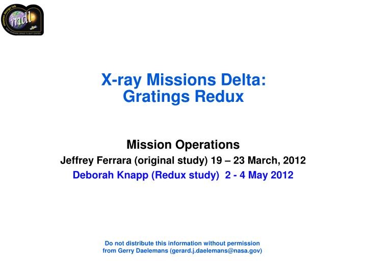 x ray missions delta gratings redux n.