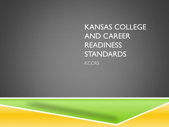 kansas college and career readiness standards n.