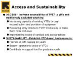 access and sustainability