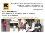 youth livelihoods how why irc is investing in youth as assets for stability development