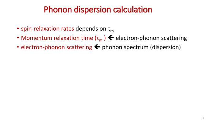 phonon dispersion calculation n.