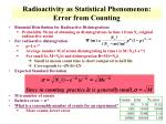 radioactivity as statistical phenomenon error from counting