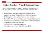 project overview phase 1 objectives scope